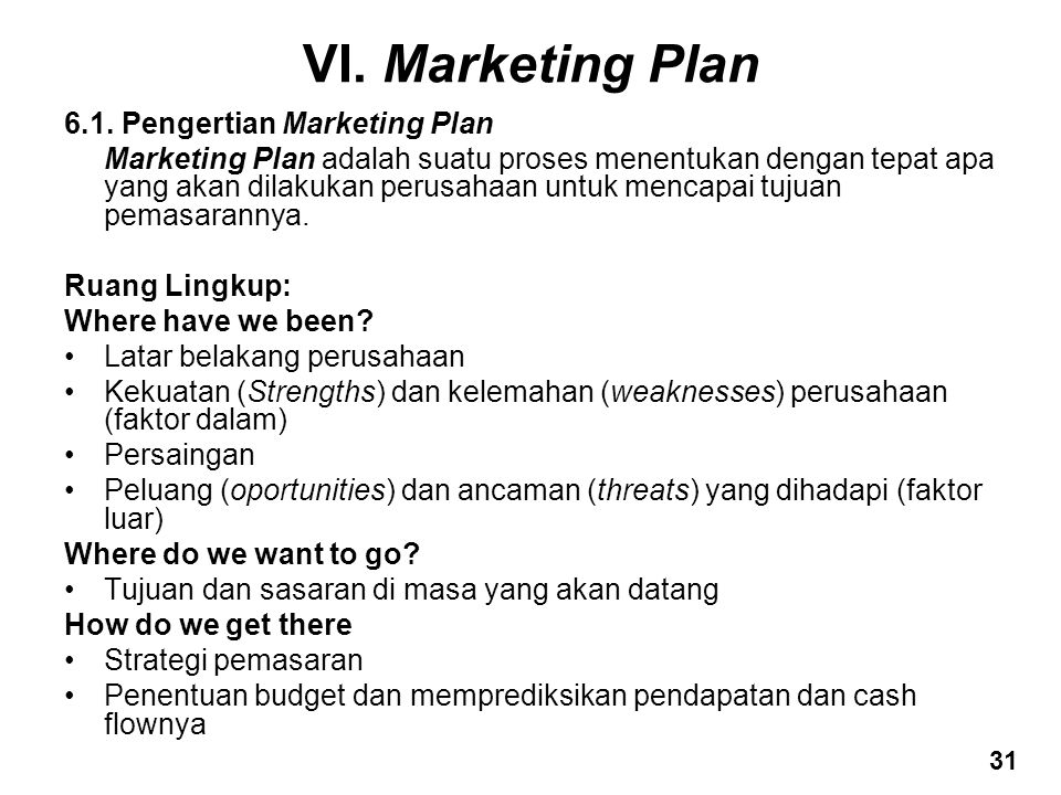 VI. Marketing Plan 6.1. Pengertian Marketing Plan
