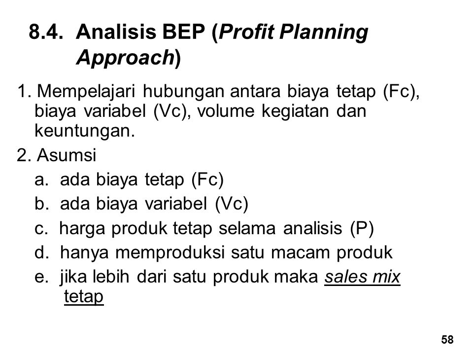 8.4. Analisis BEP (Profit Planning Approach)
