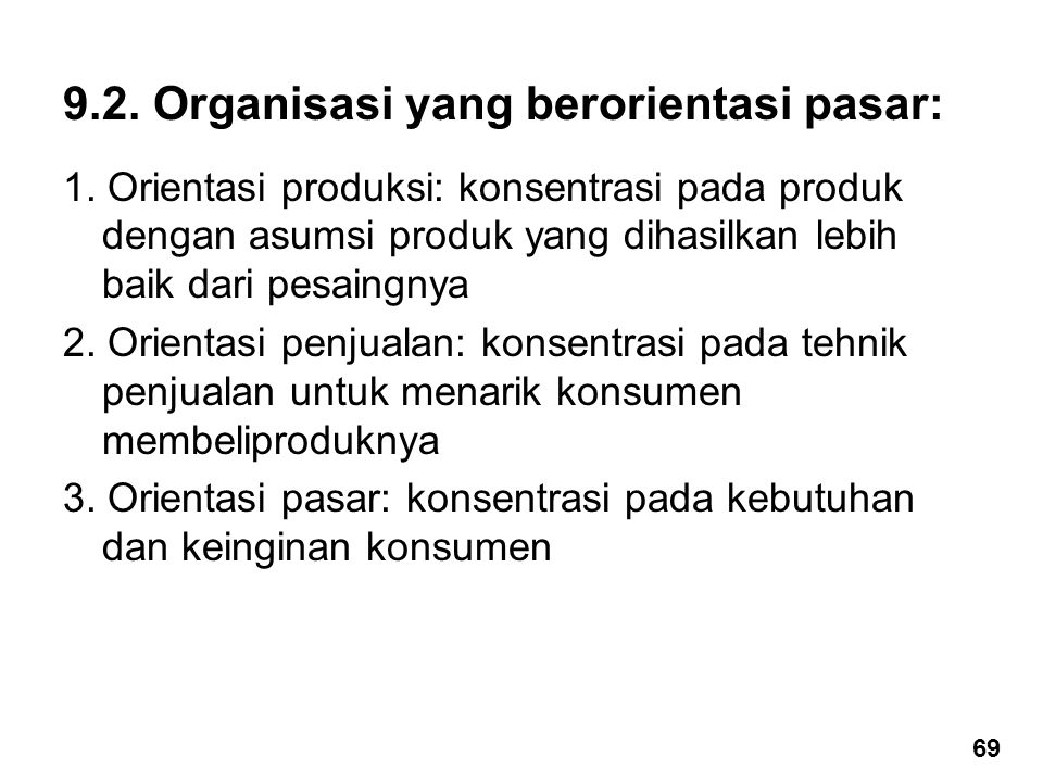 9.2. Organisasi yang berorientasi pasar: