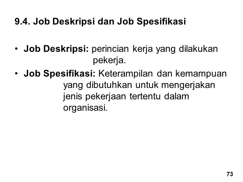 9.4. Job Deskripsi dan Job Spesifikasi