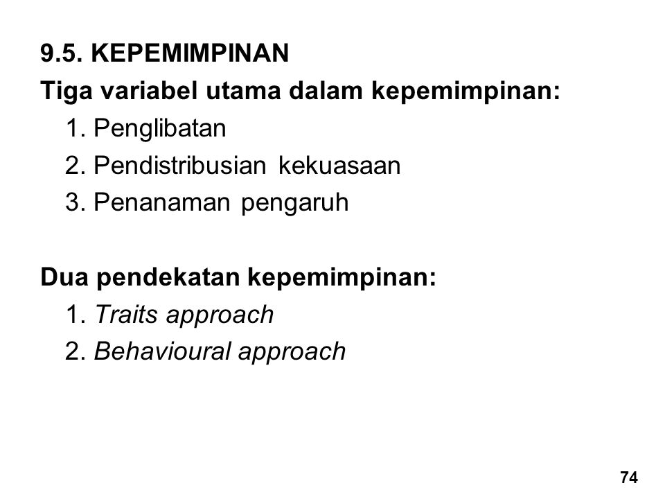 Tiga variabel utama dalam kepemimpinan: 1. Penglibatan