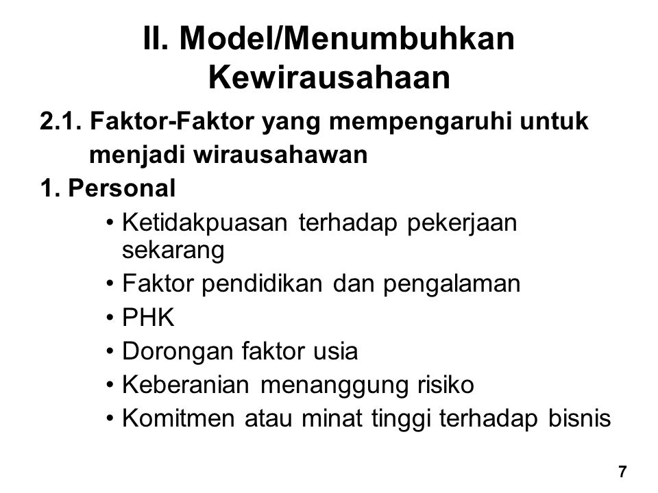 II. Model/Menumbuhkan Kewirausahaan