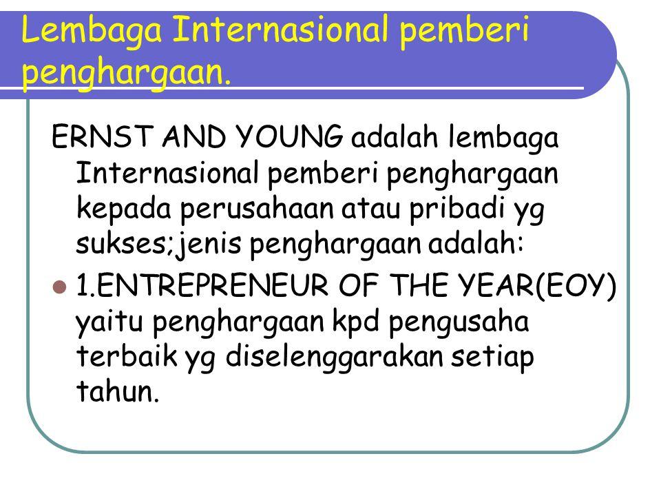 Lembaga Internasional pemberi penghargaan.