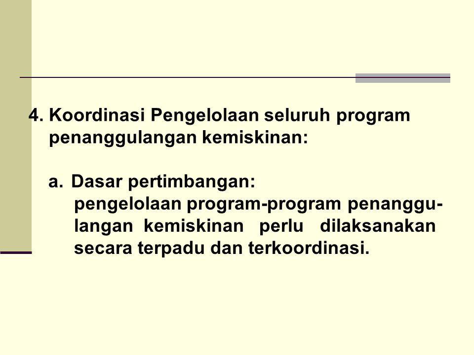4. Koordinasi Pengelolaan seluruh program