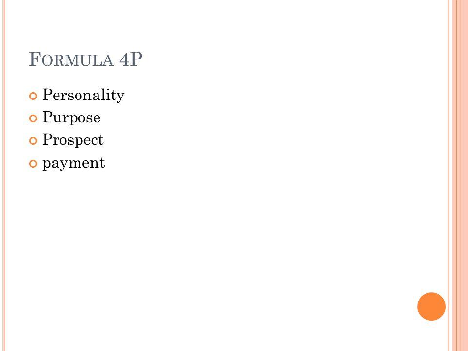 Formula 4P Personality Purpose Prospect payment