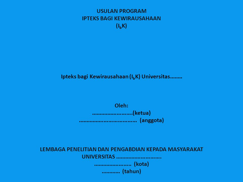 IPTEKS BAGI KEWIRAUSAHAAN (IbK)