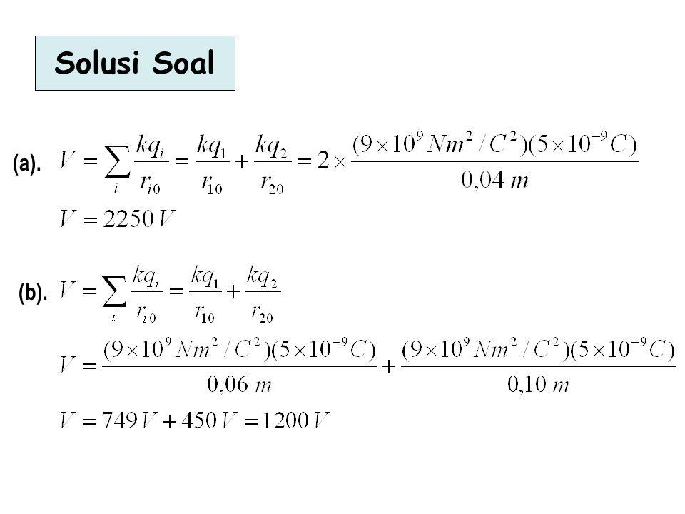 Solusi Soal (a). (b).