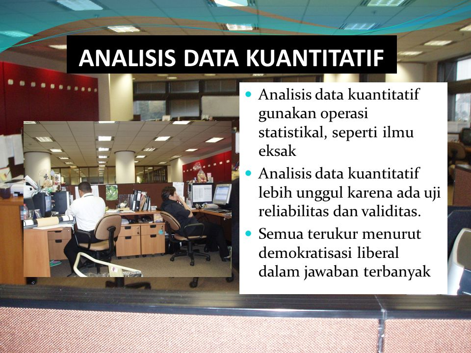 ANALISIS DATA KUANTITATIF