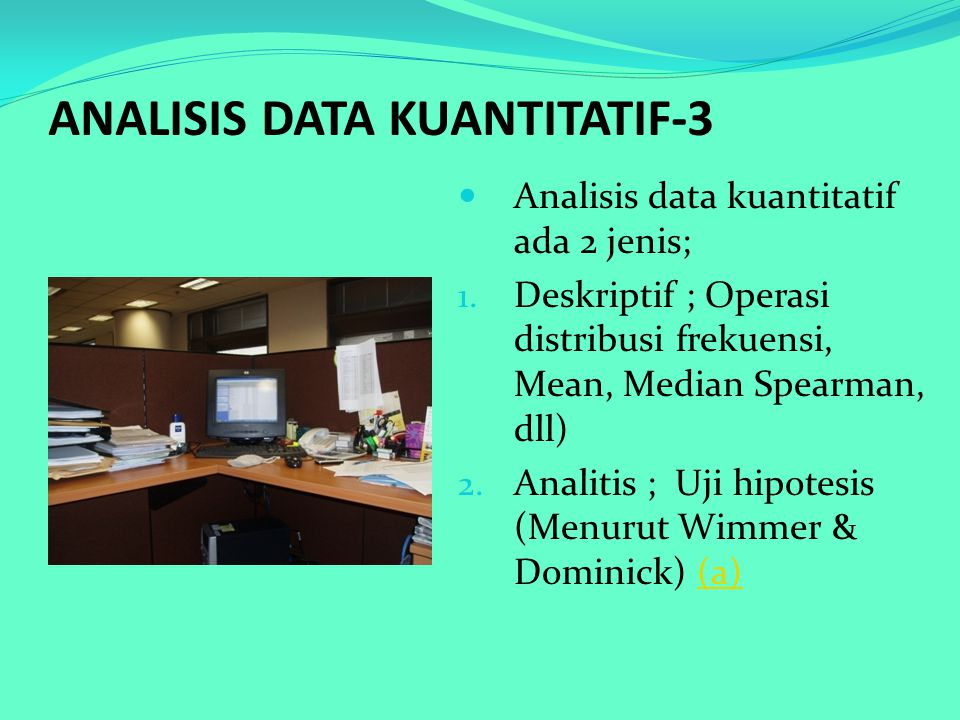 ANALISIS DATA KUANTITATIF-3