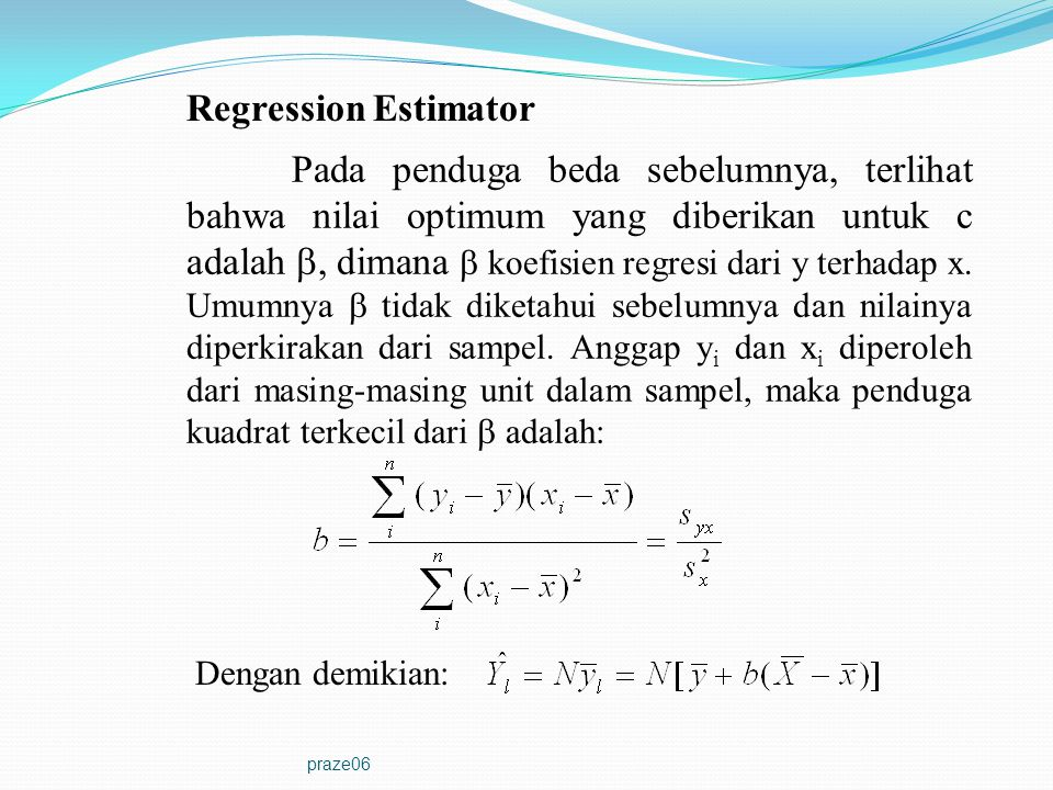 Regression Estimator