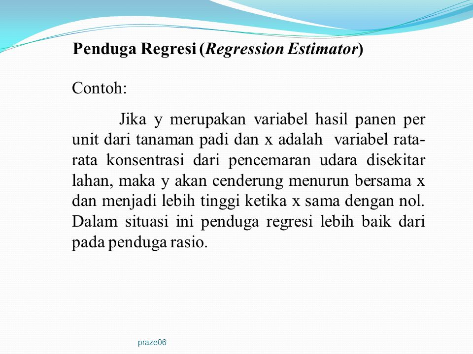 Penduga Regresi (Regression Estimator)