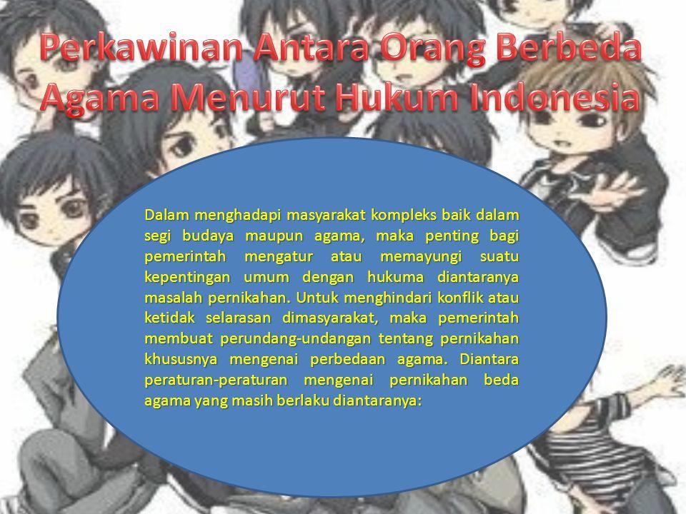 Perkawinan Antara Orang Berbeda Agama Menurut Hukum Indonesia