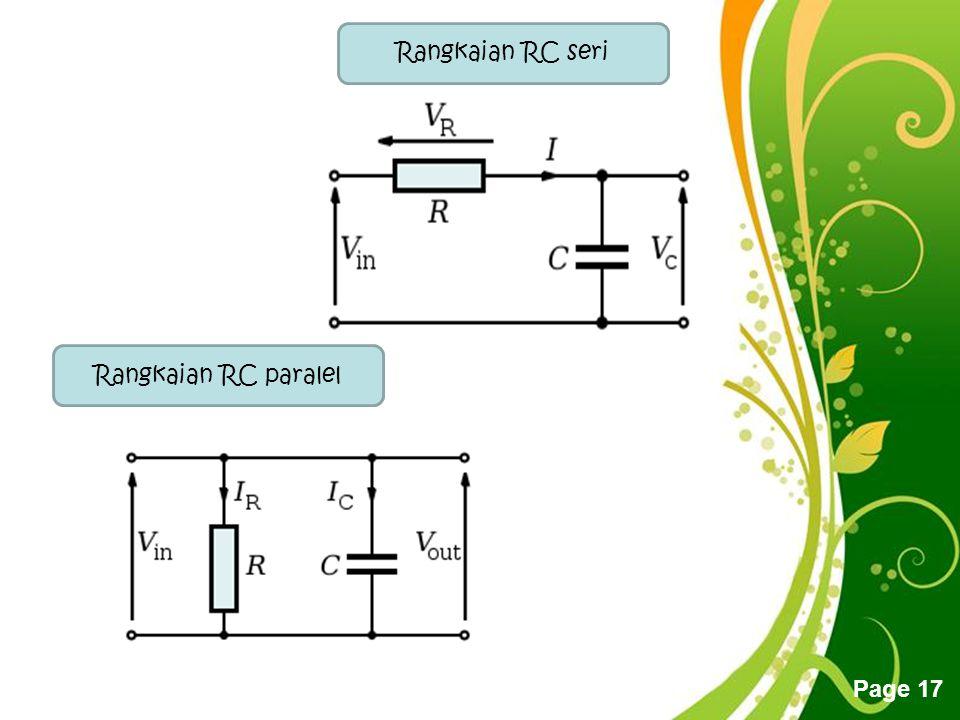Rangkaian RC seri Rangkaian RC paralel