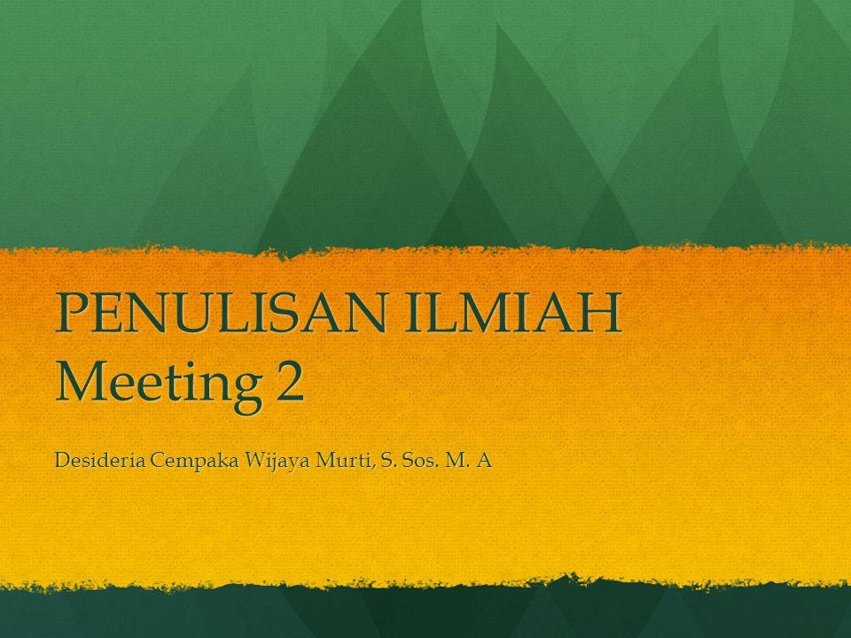 PENULISAN ILMIAH Meeting 2