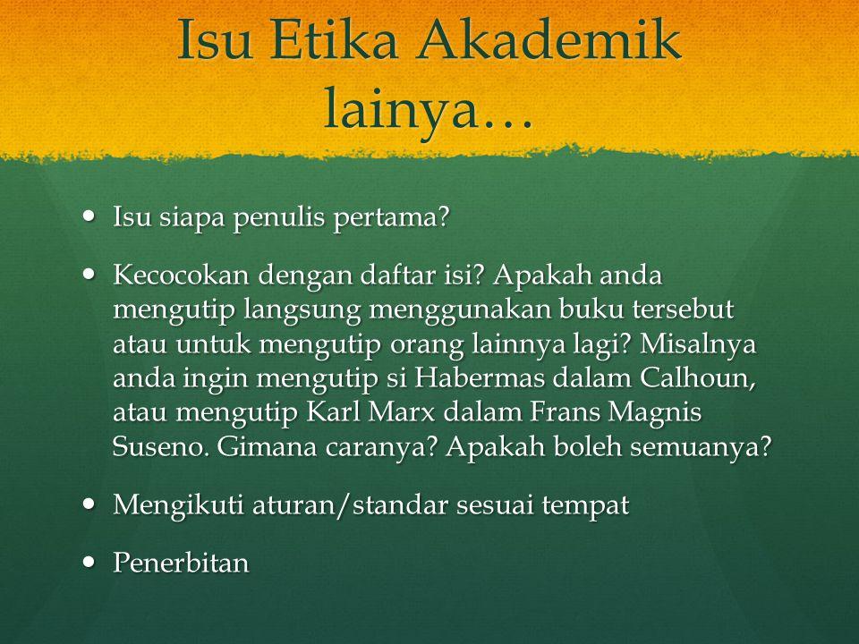 Isu Etika Akademik lainya…