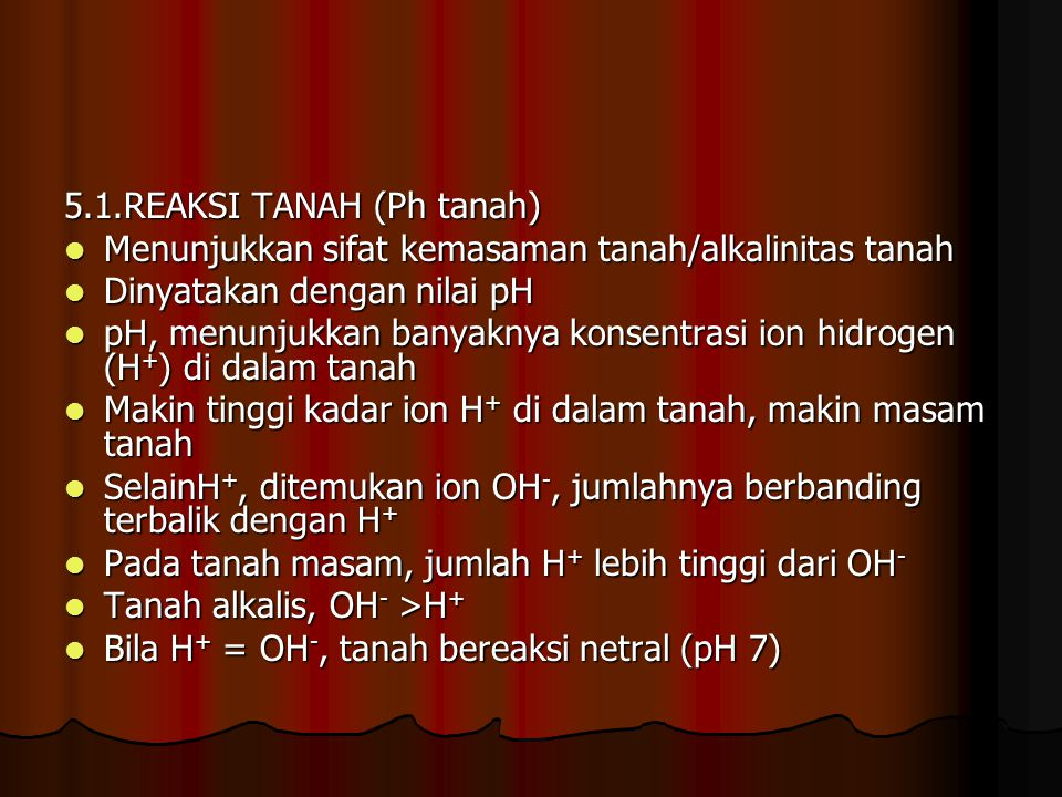 5.1.REAKSI TANAH (Ph tanah)