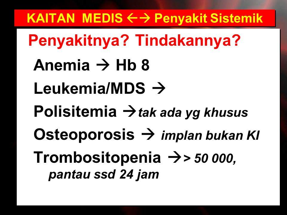 KAITAN MEDIS  Penyakit Sistemik