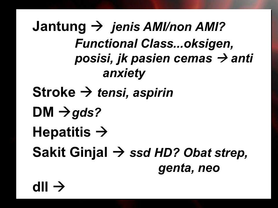 Jantung  jenis AMI/non AMI. Functional Class. oksigen,