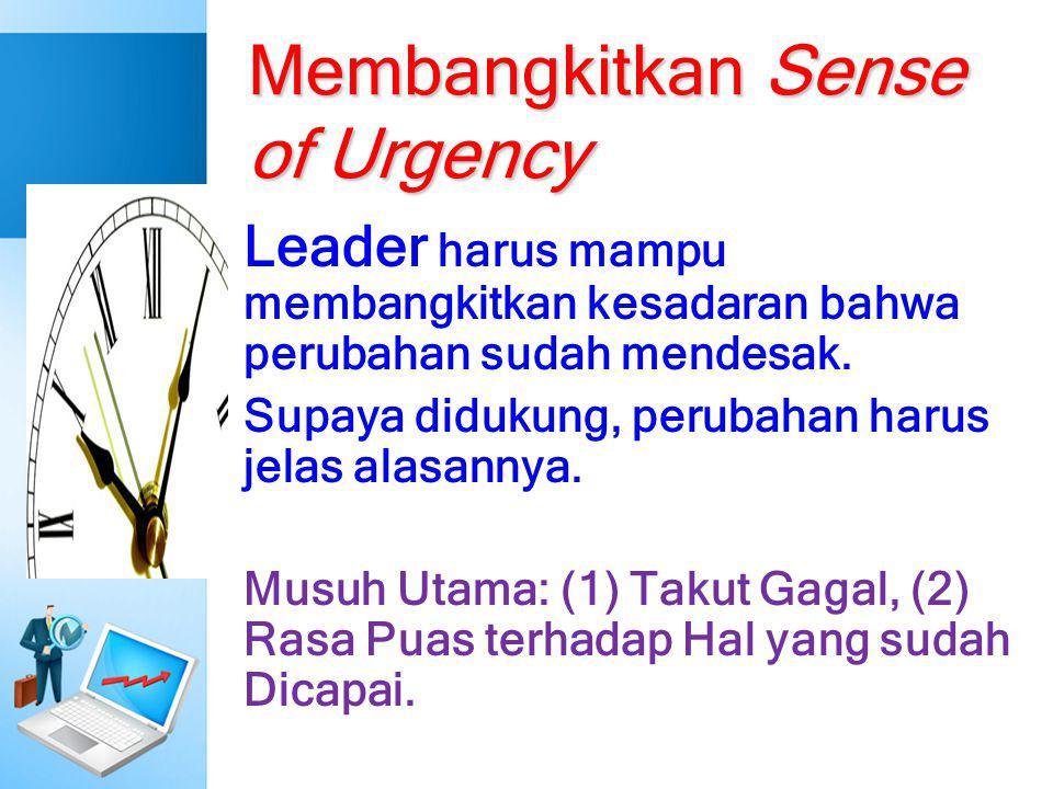 Membangkitkan Sense of Urgency