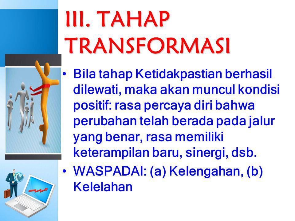 III. TAHAP TRANSFORMASI