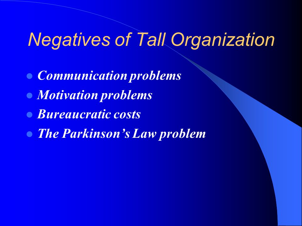 Negatives of Tall Organization
