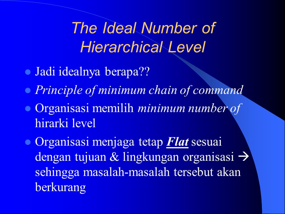 The Ideal Number of Hierarchical Level