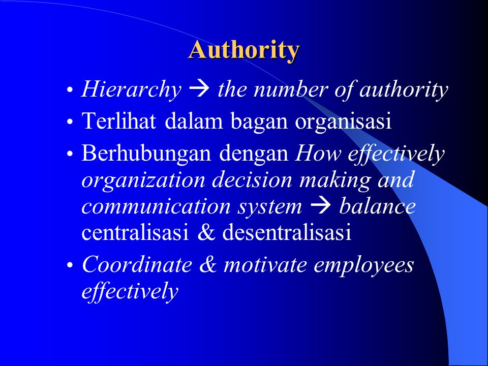 Authority Hierarchy  the number of authority