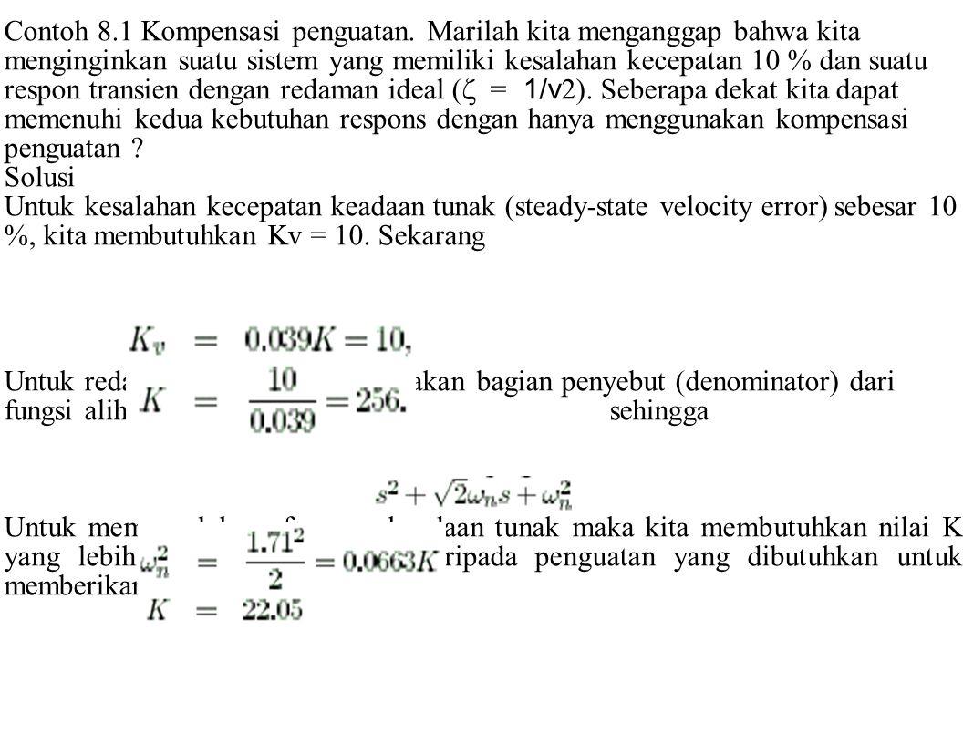 Contoh 8. 1 Kompensasi penguatan