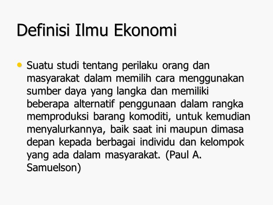 Definisi Ilmu Ekonomi