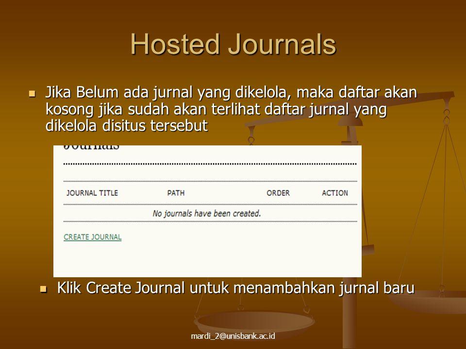 Hosted Journals Jika Belum ada jurnal yang dikelola, maka daftar akan kosong jika sudah akan terlihat daftar jurnal yang dikelola disitus tersebut.