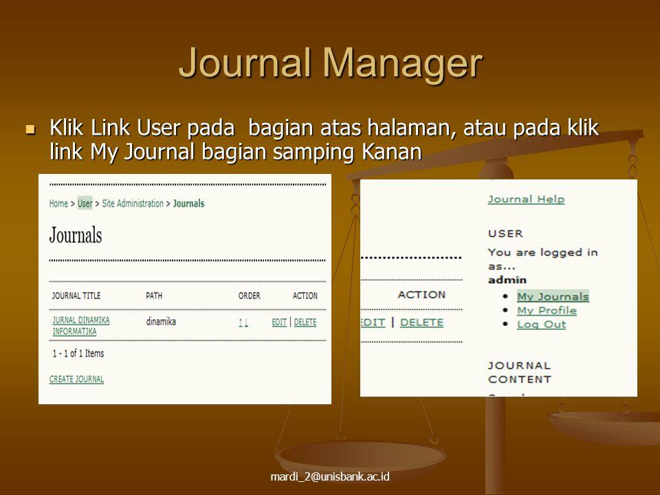 Journal Manager Klik Link User pada bagian atas halaman, atau pada klik link My Journal bagian samping Kanan.