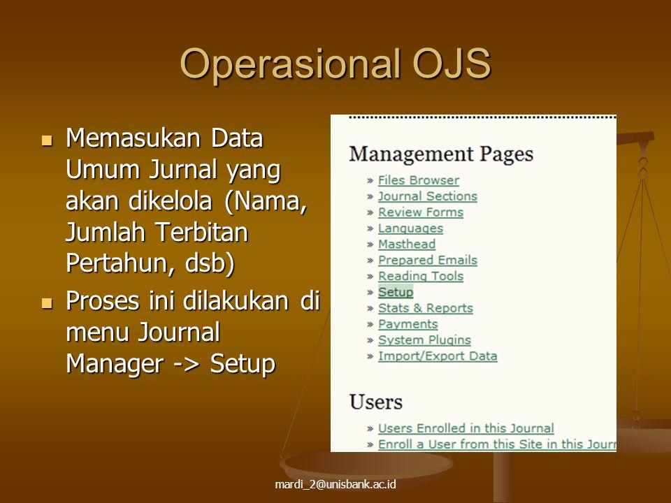 Operasional OJS Memasukan Data Umum Jurnal yang akan dikelola (Nama, Jumlah Terbitan Pertahun, dsb)