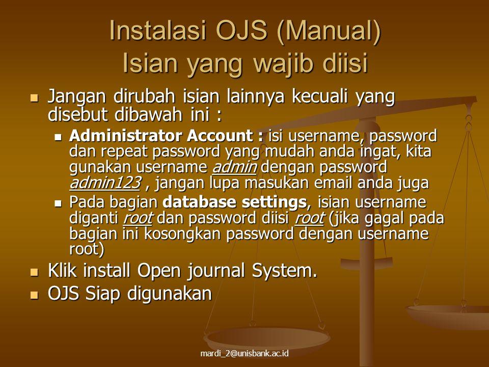 Instalasi OJS (Manual) Isian yang wajib diisi