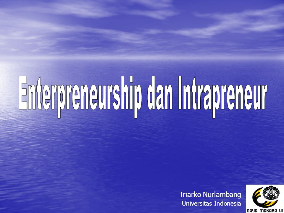 Enterpreneurship dan Intrapreneur