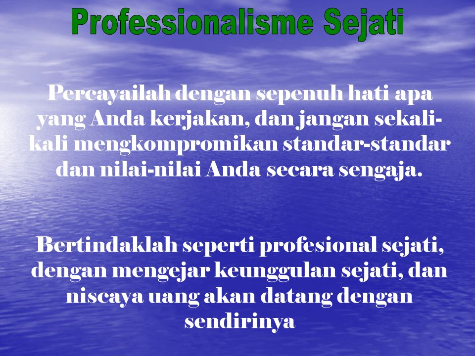 Professionalisme Sejati
