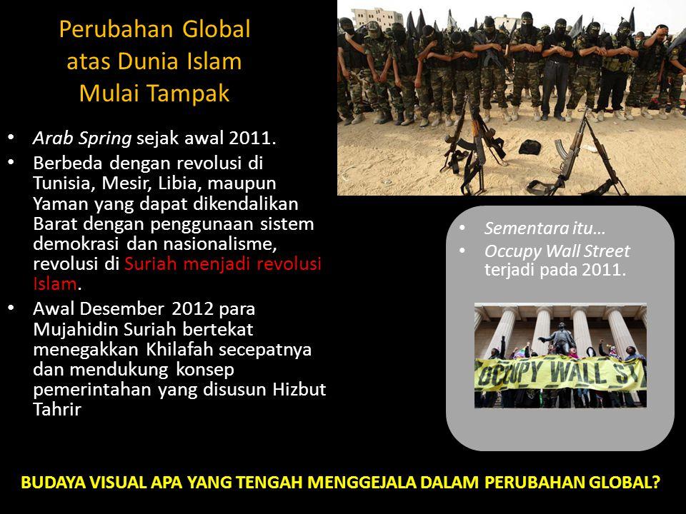 Perubahan Global atas Dunia Islam Mulai Tampak