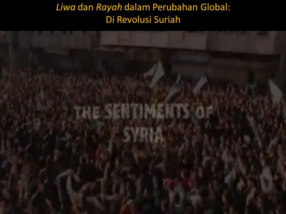 Liwa dan Rayah dalam Perubahan Global: Di Revolusi Suriah