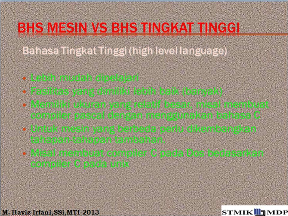 Bhs mesin vs bhs tingkat tinggi