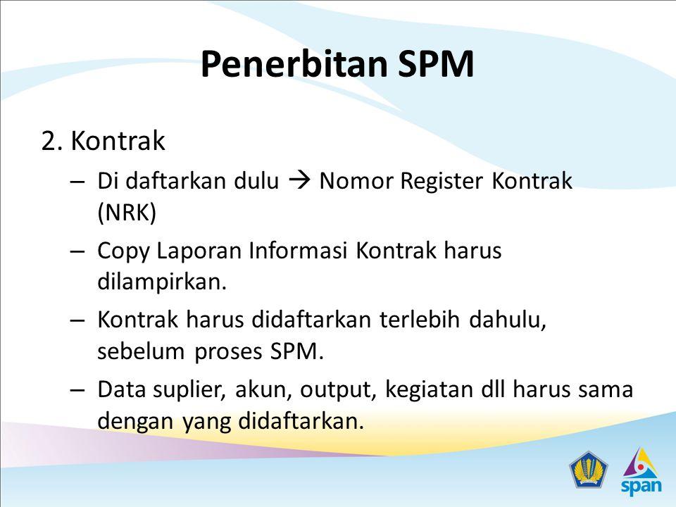 Penerbitan SPM 2. Kontrak