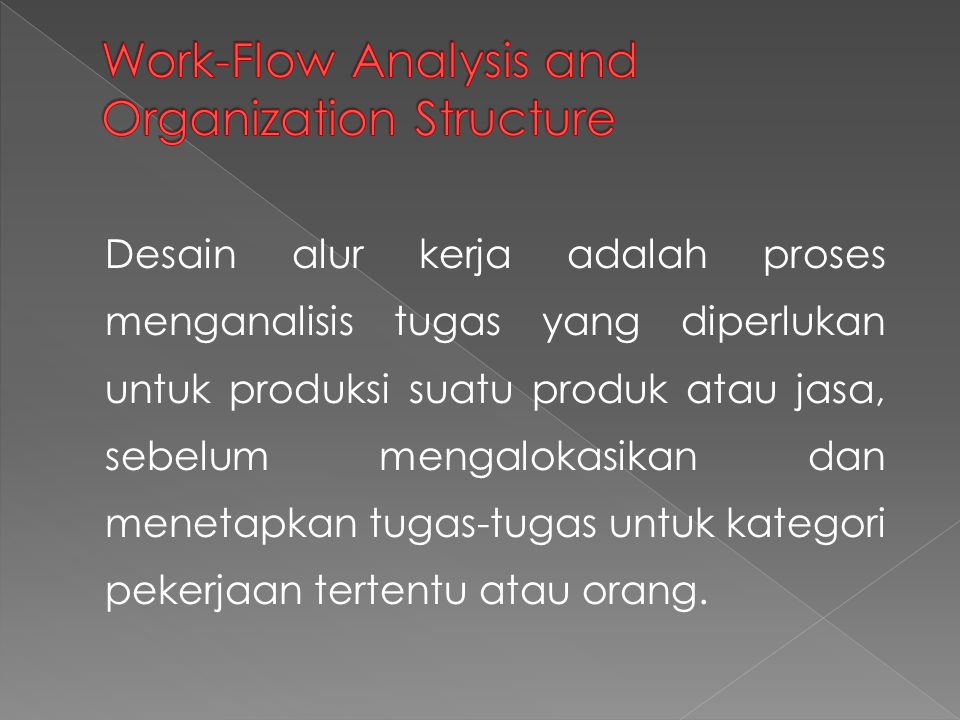 Work-Flow Analysis and Organization Structure