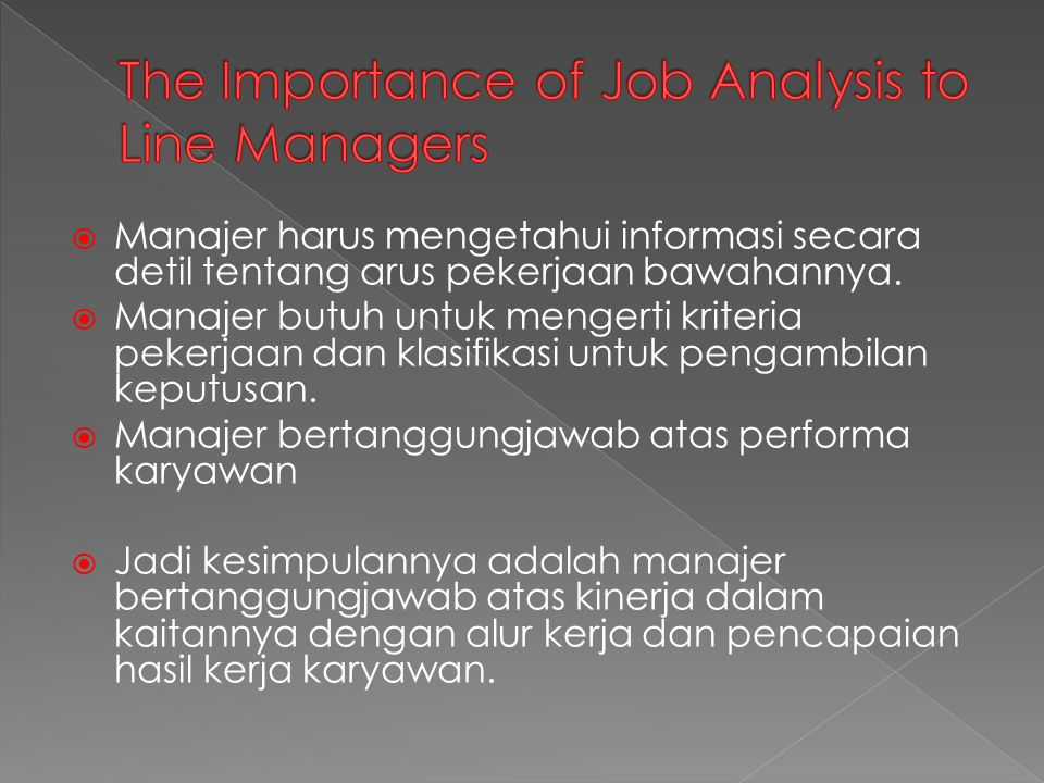 The Importance of Job Analysis to Line Managers
