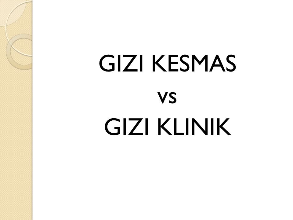 GIZI KESMAS vs GIZI KLINIK