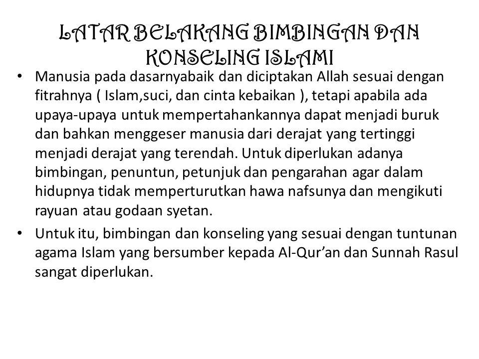 LATAR BELAKANG BIMBINGAN DAN KONSELING ISLAMI