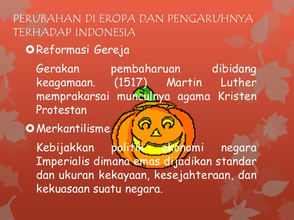 PERUBAHAN DI EROPA DAN PENGARUHNYA TERHADAP INDONESIA