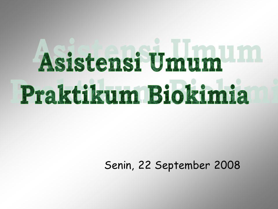 Asistensi Umum Praktikum Biokimia