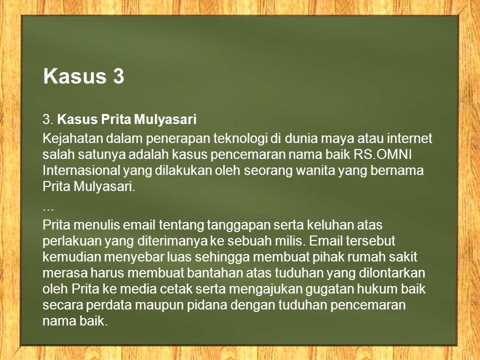 Kasus 3 3. Kasus Prita Mulyasari