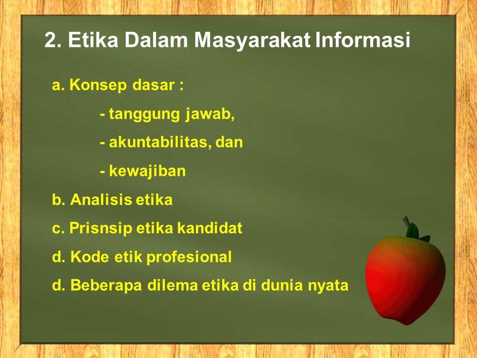 2. Etika Dalam Masyarakat Informasi