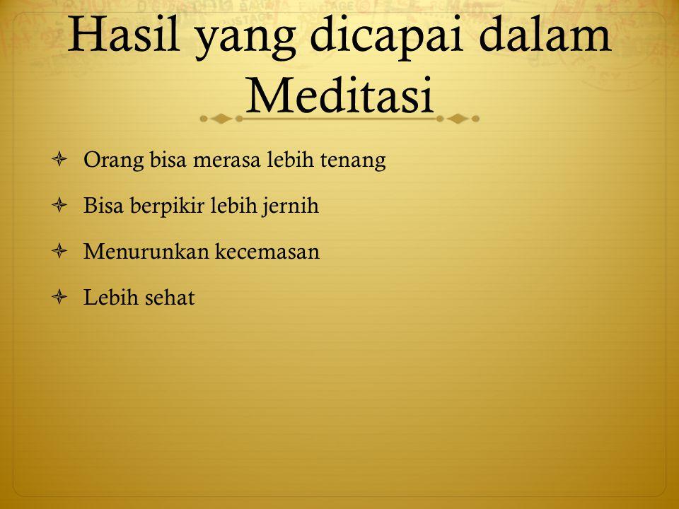 Hasil yang dicapai dalam Meditasi