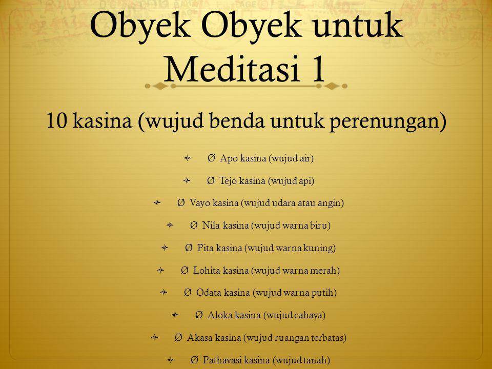 Obyek Obyek untuk Meditasi 1