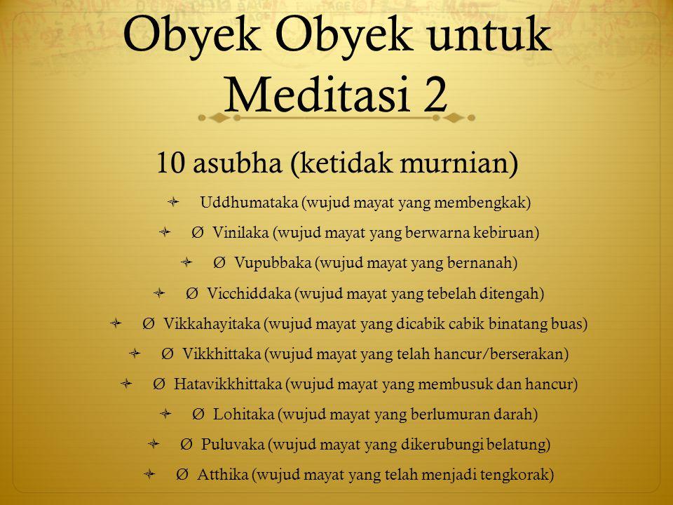 Obyek Obyek untuk Meditasi 2